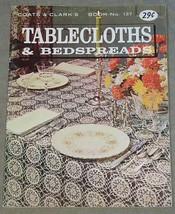 Coats & Clarks Tablecloths & Bedspreads Book No. 137 - $4.90