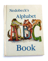 Nedobeck's Alphabet Book SIGNED 1st Edition Hardcover Colorful ABCs - $9.99