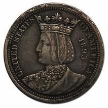 1893 Isabella Quarter Dollar Silver Commemorative Coin Lot# A 2261