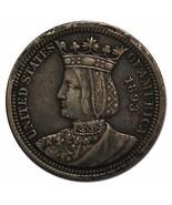 1893 Isabella Quarter Dollar Silver Commemorative Coin Lot# A 2261 - £210.89 GBP