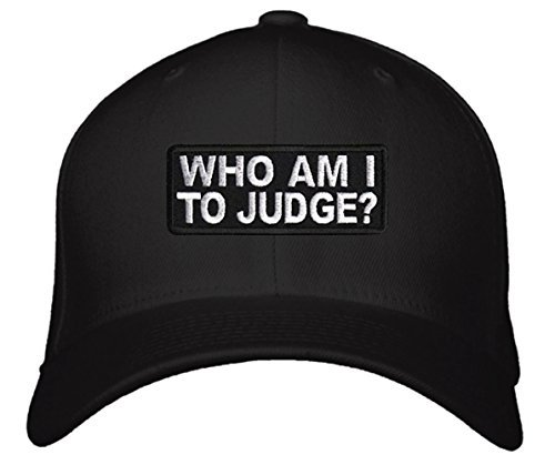 Who Am I To Judge Hat - One Size Fits All Unisex Black Cap