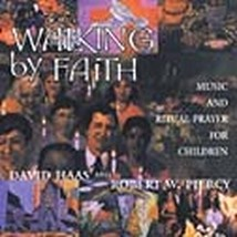 WALKING BY FAITH by David Haas