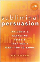Subliminal Persuasion: Influence & Marketing Secrets They Don't Want You... - $14.68