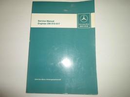 1976 Mercedes Motoren Om 615 617 Service Reparatur Shop Manuell OEM Fabrik - $237.54