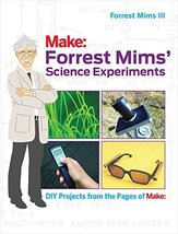 Forrest Mims' Science Experiments: DIY Projects from the Pages of Make: ... - $13.40