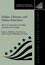 Dollars, Distance, And Online Education: The New Economics Of College Teaching A