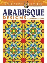 Creative Haven Arabesque Designs Coloring Book (Creative Haven Coloring ... - $4.75