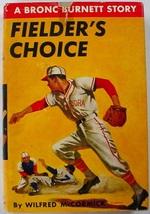 Bronc Burnett Fielder's Choice Baseball Adventure no.3 hcdj Wilfred McCo... - $5.99