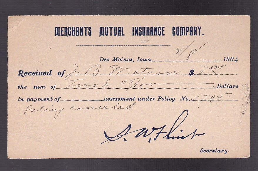 MERCHANTS MUTUAL INSIRANCE CO. DES MOINES,IOWA FEBRUARY 5 1904 ON 1C MCKINLEY PC