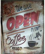 "We Are Open Coffee Shop 5$ Metal Sign New in Plastic 10"" x 13"" - $18.80"