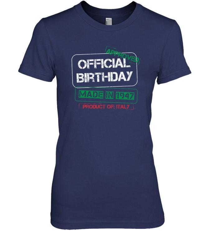Italian Birthday Shirt Made In 1947 Born In Italy image 2