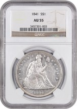 1841 $1 NGC AU55 - Low Mintage Date - Liberty Seated Dollar - Low Mintag... - $1,231.90