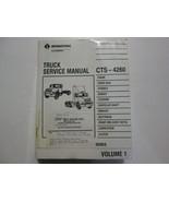 Internazionale Camion CTS-4260 Manuale di Manutenzione Volume 1 solo Usa... - $98.98