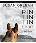 Rin Tin Tin: The Life and the Legend by Susan Orlean Compact Disc 10 CD ... - $10.99