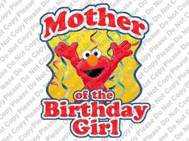 Mother of the Birthday Girl Sesame Street Elmo Birthday Iron On Transfer... - $3.95