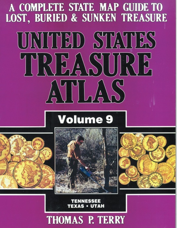 United States Treasure Atlas Volume 9 ~ Lost & Buried Treasure