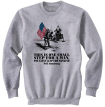 NEIL ARMSTRONG QUOTE - NEW COTTON GREY SWEATSHIRT- ALL SIZES - $31.88