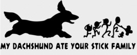 My Dog Ate you Stick Family Vinyl Decal Car Glass Wall FREE GIFT WITH PU... - $8.00+