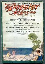 Popular Pulp Magazine July 7 1920- Henry Rowland- George Randolph Chester - $63.05