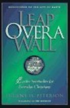 Leap over a Wall: Earthy Spirituality for Everday Christians [Feb 01, 19... - $8.16