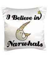 3dRose pc_105388_1 I Believe In Narwhals-Pillow... - $17.00