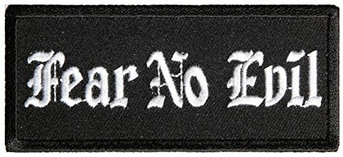 Fear No Evil Embroidered Patch - 4x1.75 inch