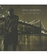 Songs from the Night Before by David Sanborn Cd - $12.99