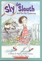 Sly the Sleuth and the Pet Mysteries [Paperback] [Jan 01, 2006] Donna Jo Napoli;