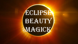June 5Th 27X Coven & Scholars Beauty New Moon Solar Eclipse Magick 98 Yr Witch - $88.77