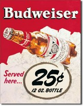 Budweiser 25 Cents 12 oz. Bottle Beer Metal Sign Tin New Vintage Style U... - $10.29