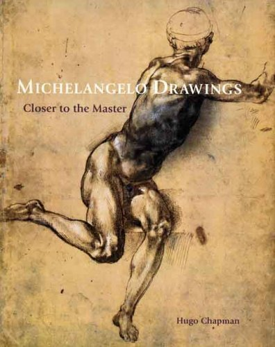Michelangelo Drawings: Closer to the Master Chapman, Hugo