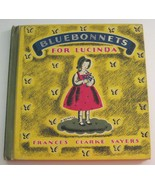 Bluebonnets for Lucinda 1962 Frances Clarke Sayers Helen Sewell Rare - $24.74