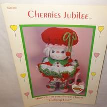Cherries Jubilee Doll Pattern Lollipop Lane Dumplin Designs Crochet 1984... - $9.99