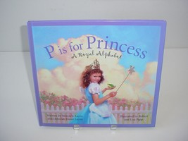 P Is for Princess : A Royal Alphabet by Steven Layne Reading Home School... - $5.84