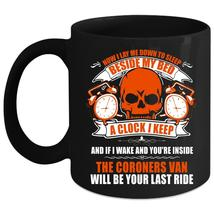 Now I Lay Me Down To Sleep Coffee Mug, The Coroners Van Coffee Cup - $21.99