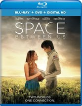 The Space Between Us [2017, Blu-ray/DVD]