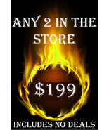 MON-TUES PICK ANY 2 IN THE STORE $199 INCLUDES NO DEALS MYSTICAL TREASURES - $0.00