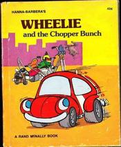Hanna-Barbera's Wheelie and the Chopper Bunch [Hardcover] [Jan 01, 1975] Daly, K