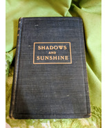 Shadows and Sunshine by Eliza Gertrude Suggs 1906 - $75.00