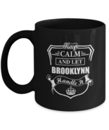 Personalized cups with names For adult - Keep Calm And Let BROOKLYNN Han... - $14.95