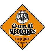 Guru Medicines Sold Here Porcelain Sign - $29.95