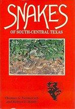 Snakes of South-Central Texas Vermersch, Thomas G. - $20.49