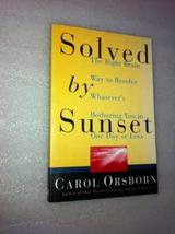 Solved By Sunset: The Right Brain Way to Resolve Whatever's Bothering You in One image 1
