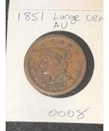 1851 Large Cent AU - $34.99