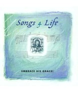Songs 4 Life: Embrace His Grace! Cd - $10.99