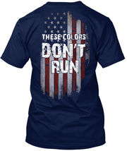 Printed These Colors Dont Run - Don't Hanes Tagless Hanes Tagless Tee T-... - £17.45 GBP