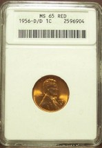 1956-D/D 1c Anacs MS65 Red #M043 - $54.99