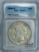 1934-D Peace Dollar ICG AU-53; VAM-3, Top 50; Great Doubled Die Obverse!  - $148.49