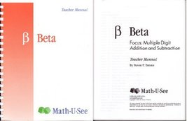 Focus: Multiple Digit Addition and Subtraction B Beta Teacher's Manual [Unknown