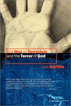 The War On Terrorism And The Terror Of God by Lee Griffith New Hardcover - $9.99